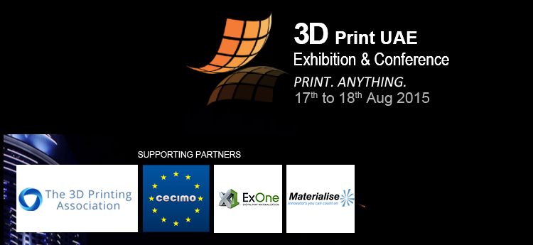 3D Print UAE Exhibition and Conference 2015